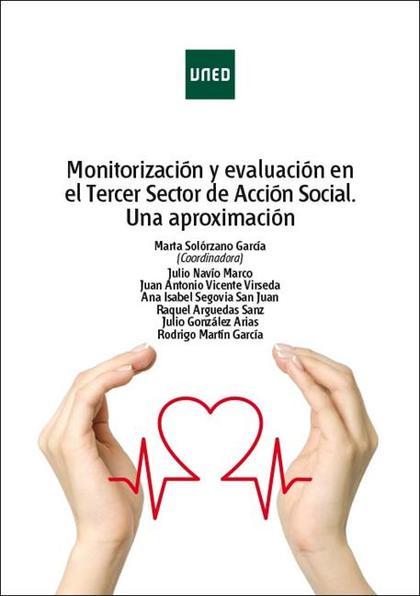 MONITORIZACIÓN Y EVALUACIÓN EN EL TERCER SECTOR DE ACCIÓN SOCIAL ESPAÑOL. UNA AP.