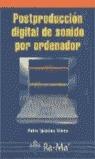 POSTPRODUCCIÓN DIGITAL DE SONIDO POR ORDENADOR