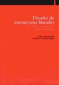 DISEÑO DE ESTRUCTURAS LINEALES : UN MODELO SISTEMÁTICO DE ANÁLISIS ESTRUCTURAL