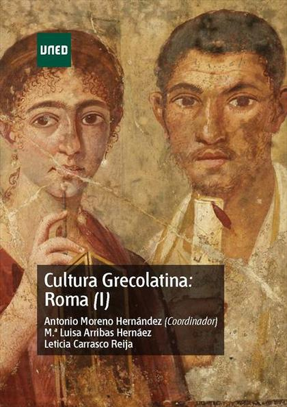 CULTURA GRECOLATINA: ROMA (I).