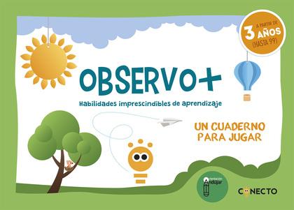 OBSERVO+ HABILIDADES IMPRESCINDIBLES DE APRENDIZAJE (3 AÑOS).