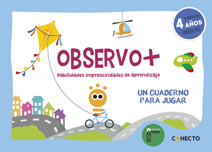 OBSERVO+ HABILIDADES IMPRESCINDIBLES DE APRENDIZAJE (4 AÑOS).
