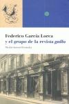 FEDERICO GARCÍA LORCA Y EL GRUPO DE LA REVISTA GALLO