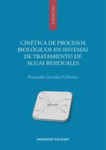 CINÉTICA DE PROCESOS BIOLÓGICOS EN SISTEMAS DE TRATAMIENTO DE AGUAS RESIDUALES.