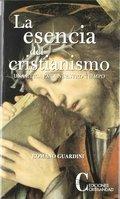 LA ESENCIA DEL CRISTIANISMO. UNA ETICA PARA NUESTRO TIEMPO