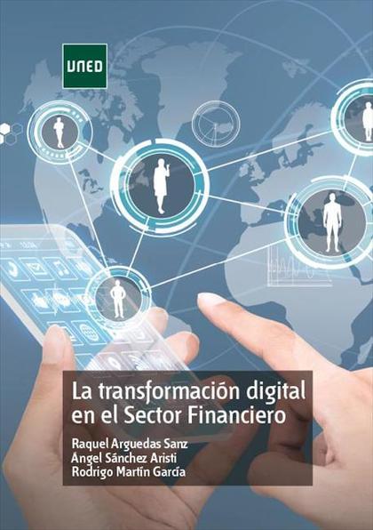 LA TRANSFORMACIÓN DIGITAL EN EL SECTOR FINANCIERO.