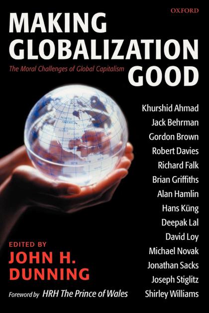 MAKING GLOBALIZATION GOOD