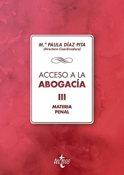 ACCESO A LA ABOGACIA. MATERIA PENAL