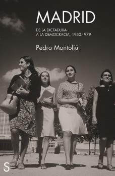 MADRID DE LA DICTADURA A LA DEMOCRACIA