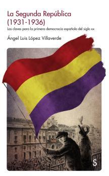 LA SEGUNDA REPÚBLICA (1931-1936)                                                LAS CLAVES PARA