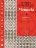 MEMORIA, HISTORIA DEL MUNDO CONTEMPORÁNEO. GUÍA DIDÁCTICA