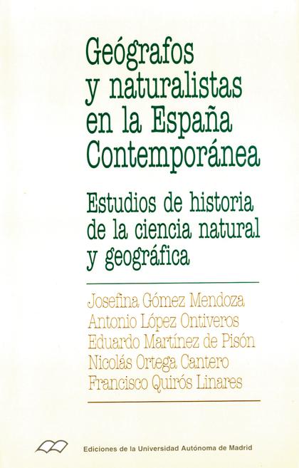 GEOGRAFOS Y NATURALISTAS EN LA ESPAÑA