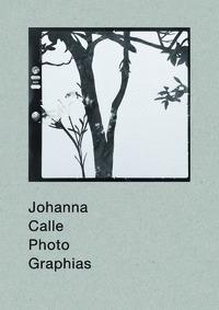 JOHANNA CALLE: PHOTO GRAPHIAS.