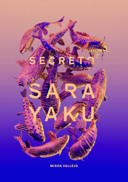 SECRETO DE SARAYAKU