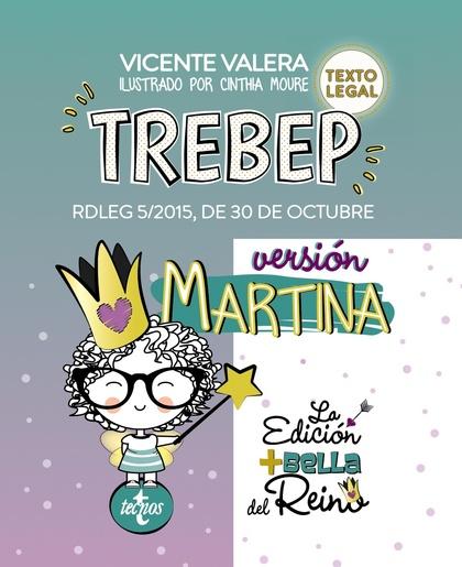 TREBEP VERSIÓN MARTINA. RDLEG 5/2015, DE 30 DE OCTUBRE, POR EL QUE SE APRUEBA EL TEXTO REFUNDID