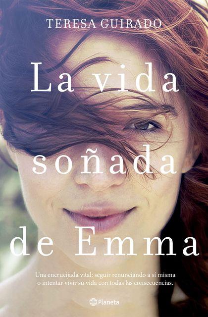 LA VIDA SOÑADA DE EMMA.