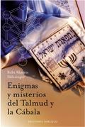 ENIGMAS Y MISTERIOS DEL TALMUD Y LA CÁBALA
