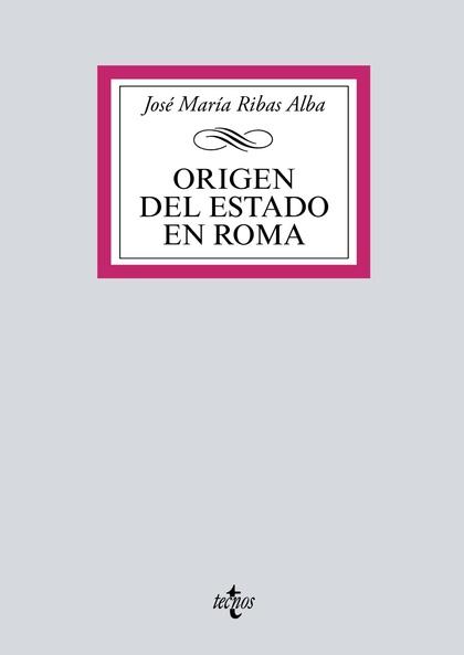 ORIGEN DEL ESTADO EN ROMA.