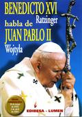 BENEDICTO XVI (RATZINGER) HABLA DE JUAN PABLO II (WOJTYLA)