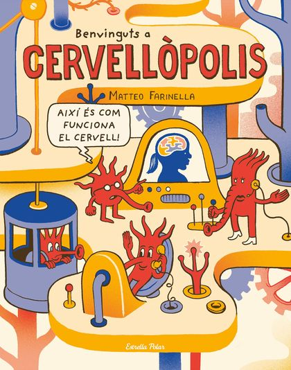 BENVINGUTS A CERVELLÒPOLIS.
