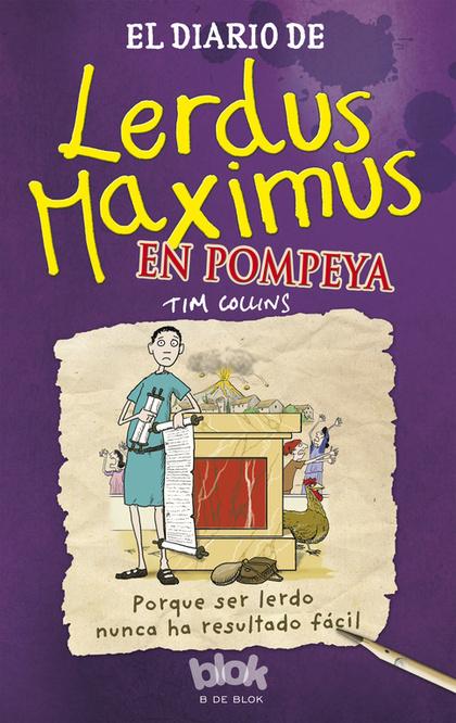 EL DIARIO DE LERDUS MAXIMUS EN POMPEYA.
