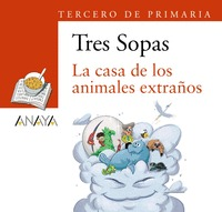 BLÍSTER ´LA CASA DE LOS ANIMALES EXTRAÑOS´ 3º DE PRIMARIA
