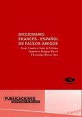 DICCIONARIO FRANCÉS-ESPAÑOL DE FALSOS AMIGOS.