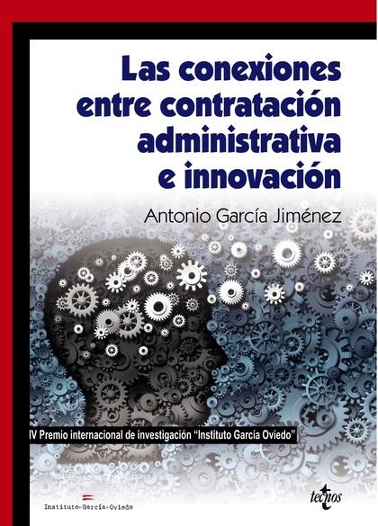CONEXIONES ENTRE CONTRATACIÓN ADMINISTRATIVA E INNOVACIÓN. IV PREMIO INTERNACIONAL DE INVESTIGA