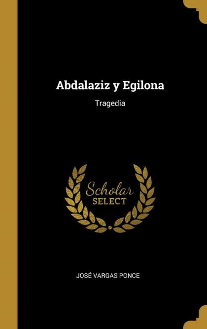 ABDALAZIZ Y EGILONA