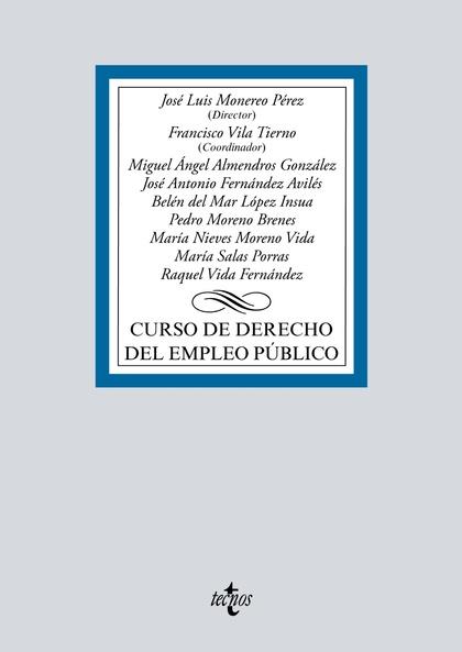 CURSO DE DERECHO DEL EMPLEO PÚBLICO.