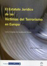 ESTATUTO JURIDICO DE LAS VICTIMAS DEL TERRORISMO EN EUROPA, EL