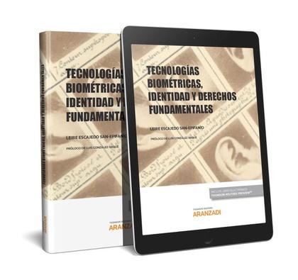 TECNOLOGÍAS BIOMÉTRICAS, IDENTIDAD Y DERECHOS FUNDAMENTALES.