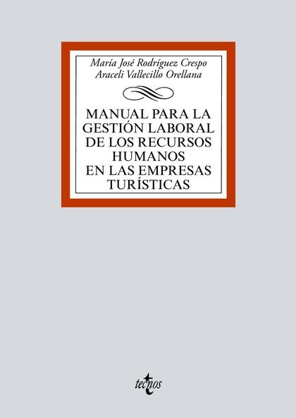 MANUAL PARA LA GESTIÓN LABORAL DE LOS RECURSOS HUMANOS EN LAS EMPRESAS TURÍSTICA.