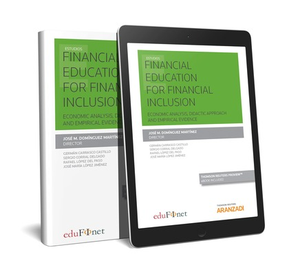 FINANCIAL EDUCATION FOR FINANCIAL INCLUSION   (PAPEL + E-BOOK)                  ECONOMIC ANALYS
