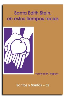 EDITH STEIN, EN ESTOS TIEMPOS RECIOS