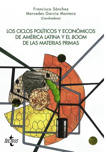 LOS CICLOS POLÍTICOS Y ECONÓMICOS DE AMÉRICA LATINA Y EL BOOM DE LAS MATERIAS PR.