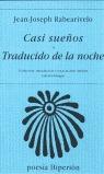 CASÍ SUEÑOS] TRADUCIDO DE LA NOCHE
