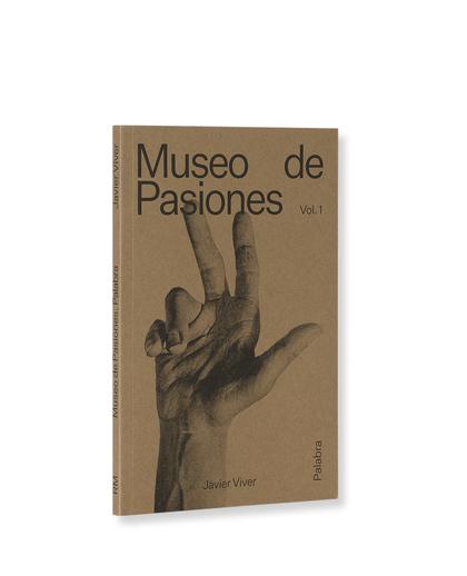 MUSEO DE PASIONES. PALABRA