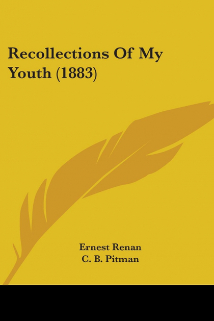 RECOLLECTIONS OF MY YOUTH (1883)