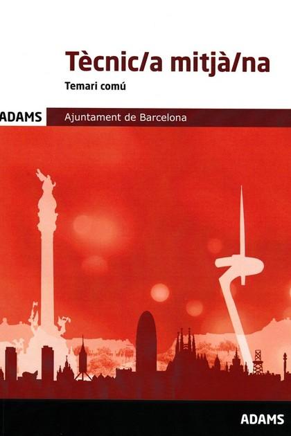 TECNIC;A MITJA;NA - TEMARI COMU. AJUNTAMENT DE BARCELONA