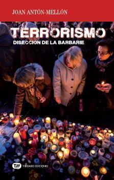 TERRORISMO                                                                      DISECCIÓN DE LA