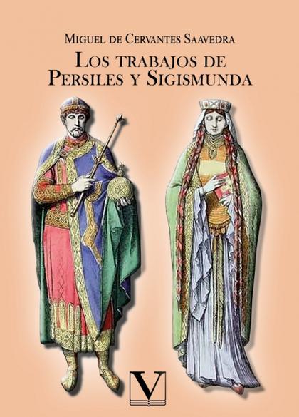 LOS TRABAJOS DE PERSILES Y SIGISMUNDA.