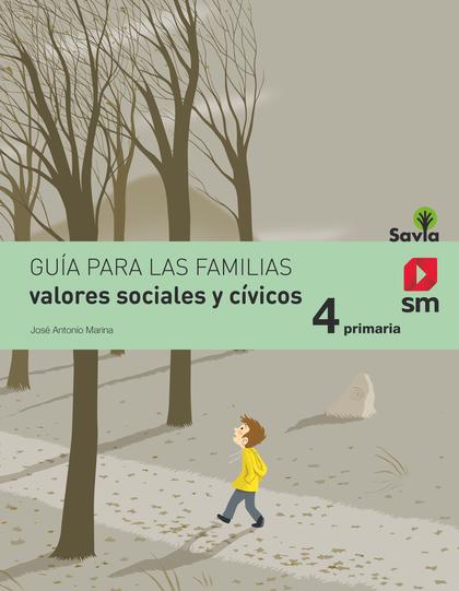 SAVIA, VALORES SOCIALES Y CÍVICOS, 4 EDUCACIÓN PRIMARIA