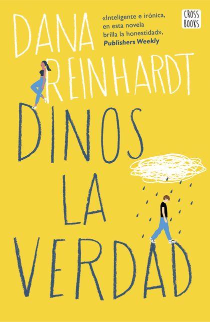 DINOS LA VERDAD.