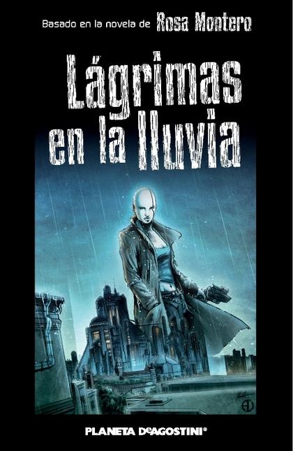 LÁGRIMAS EN LA LLUVIA (CÓMIC).