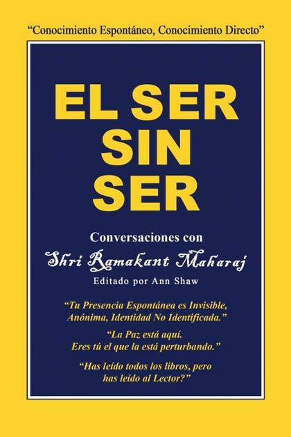 EL SER SIN SER. CONVERSACIONES CON SHRI RAMAKANT MAHARAJ