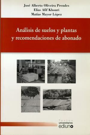 ANÁLISIS DE SUELOS Y PLANTAS Y RECOMENDACIONES DE ABONADO