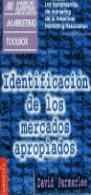 IDENTIFICACIÓN DE LOS MERCADOS APROPIADOS
