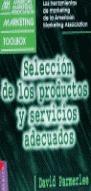 SELECCIÓN DE LOS PRODUCTOS Y SERVICIOS ADECUADOS