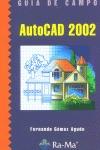 AUTOCAD 2002 GUIA CAMPO
